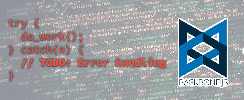 TODO: Error Handling in BackboneJS