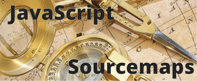 JavaScript Debugging with Sourcemaps