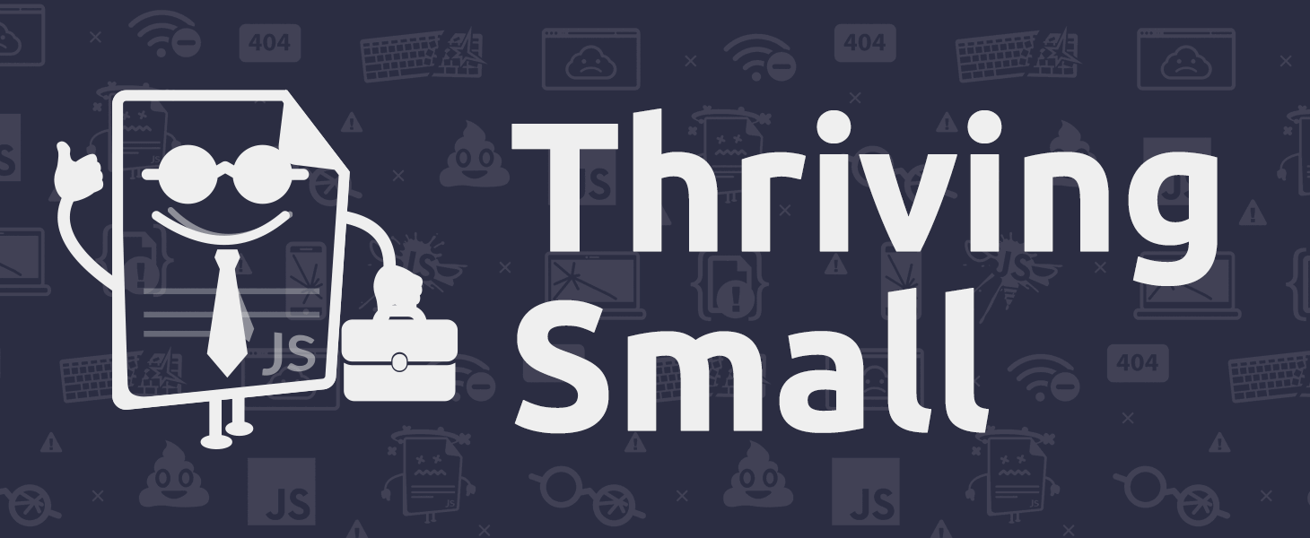 Thriving Small
