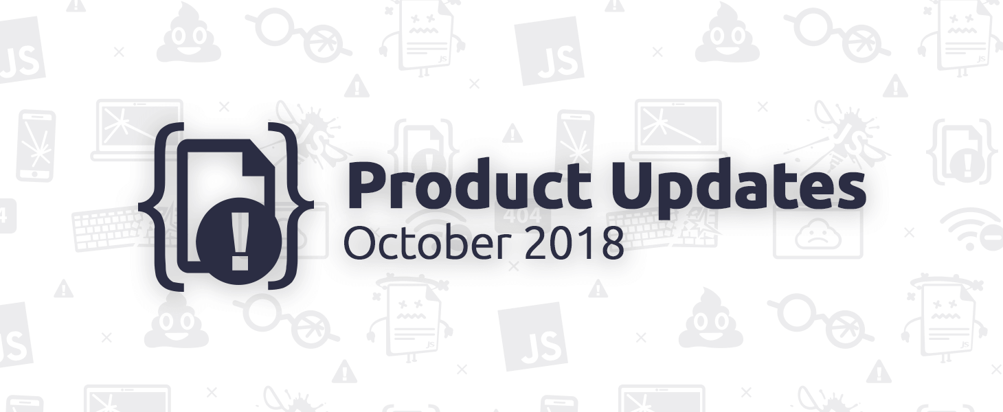 October 2018 Product Updates