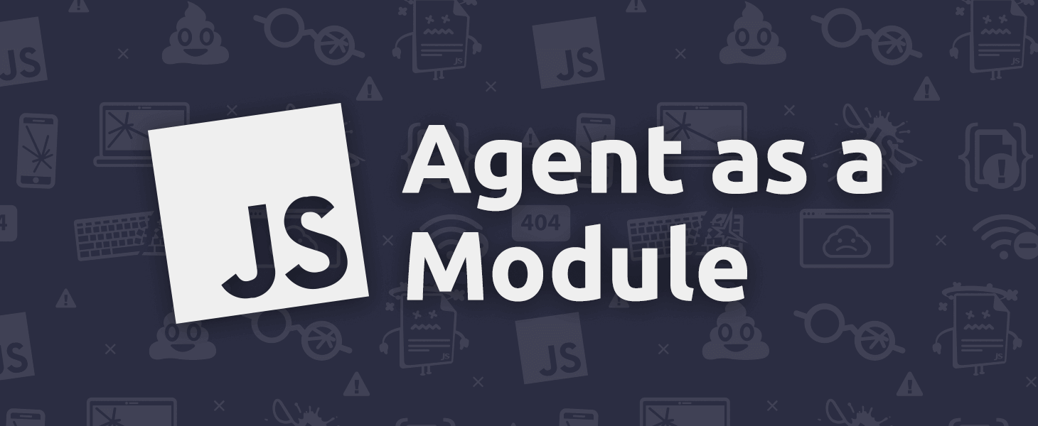 Agent as a Module