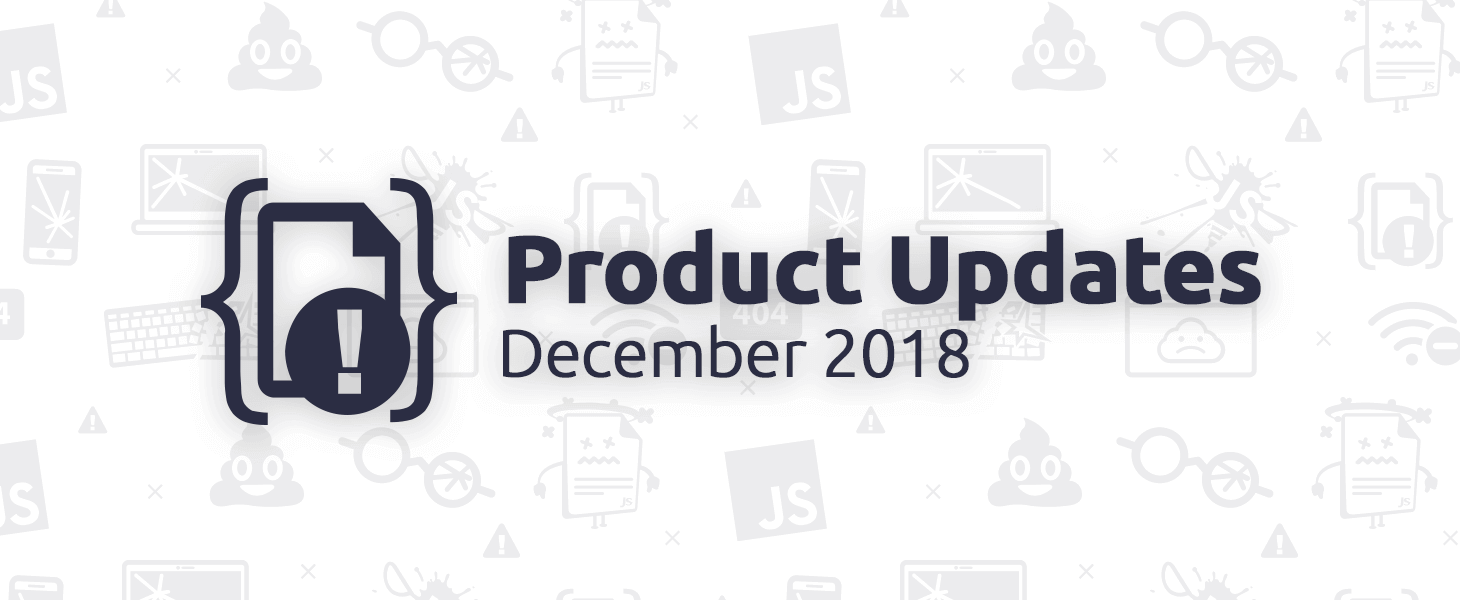 December 2018 Product Updates