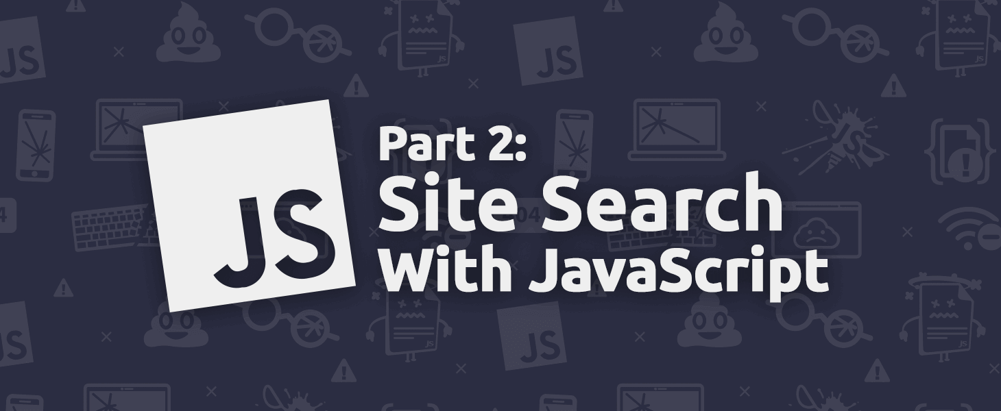 Site Search with JavaScript - Part 2