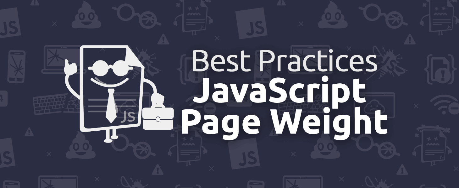 Best Practices on JavaScript Page Weight