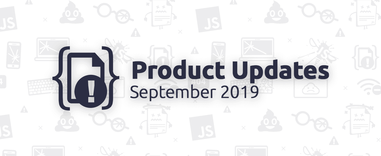 September 2019 Product Updates