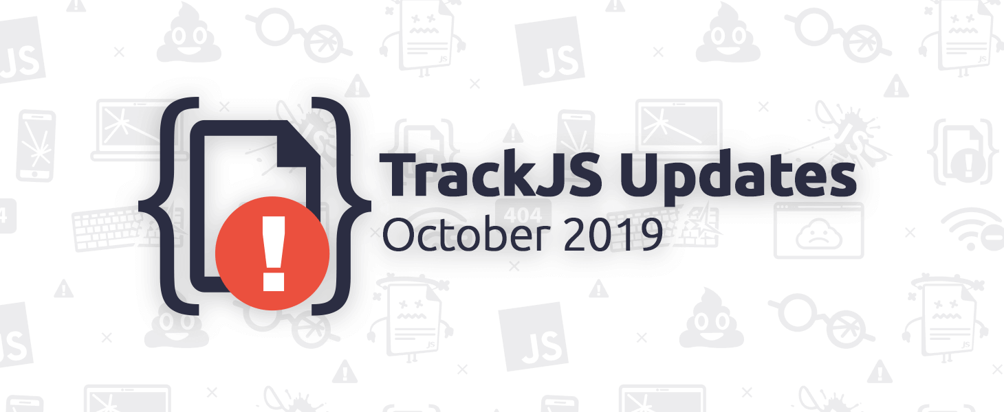 October 2019 Product Updates