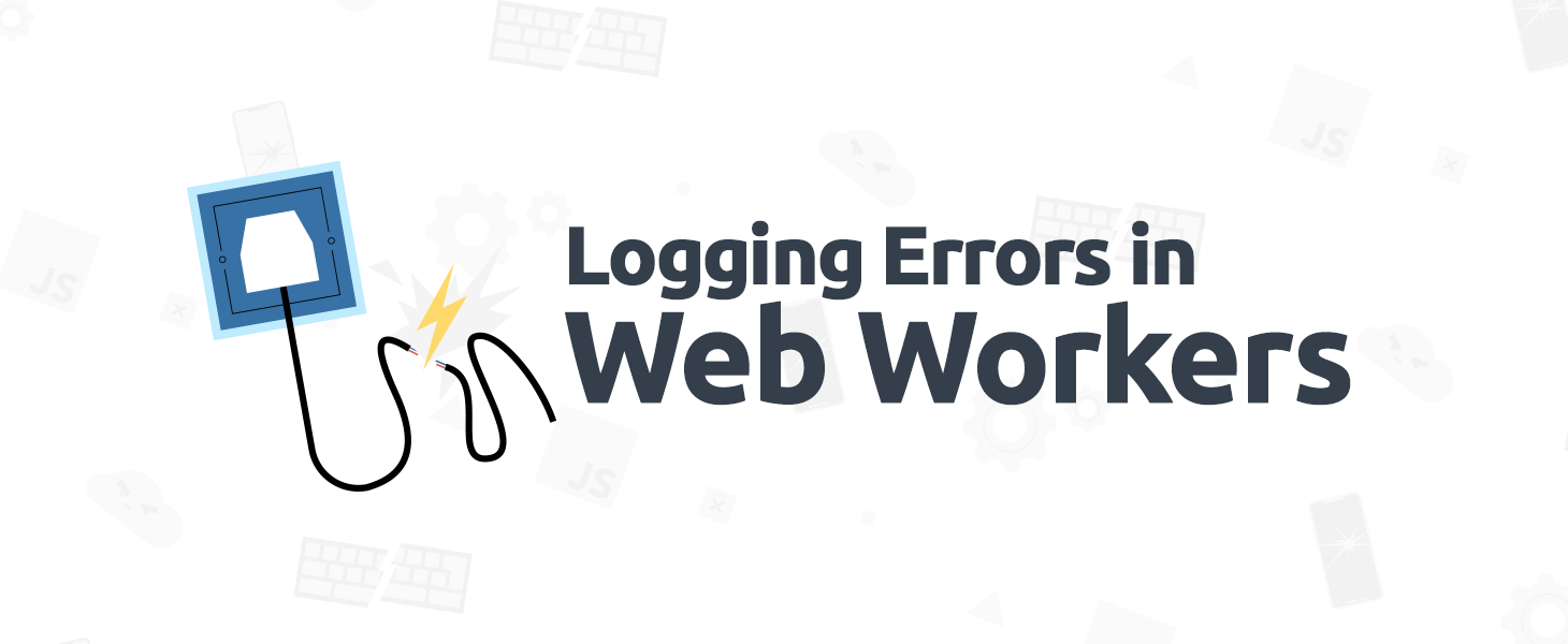 Logging Errors in Web Workers