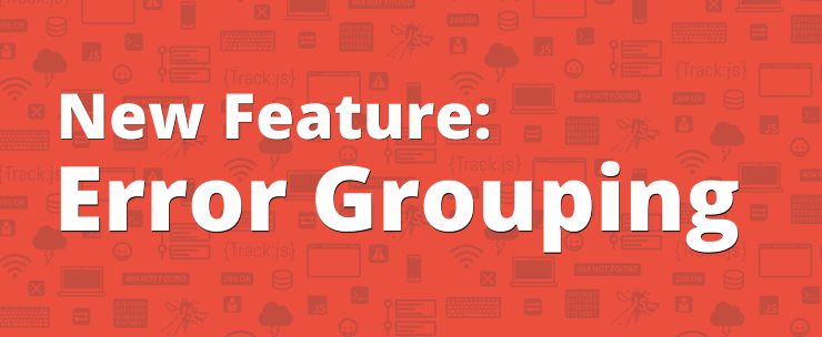 New Feature: Error Groupings
